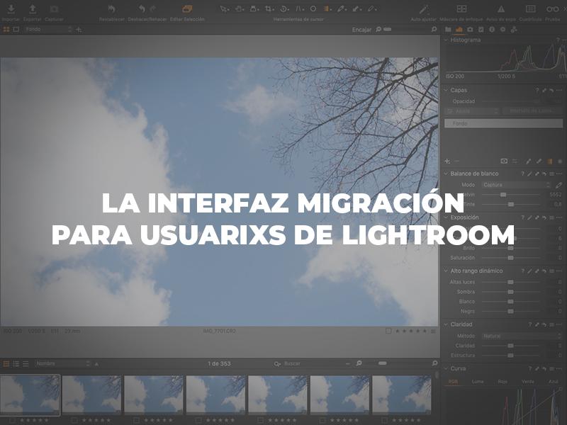 La interfaz Migración para usuari@s de Lightroom