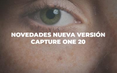 Novedades nueva versión Capture One 20
