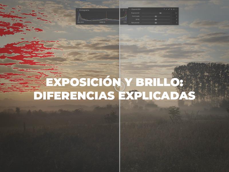 exposicion y brillo las diferencias explicadas