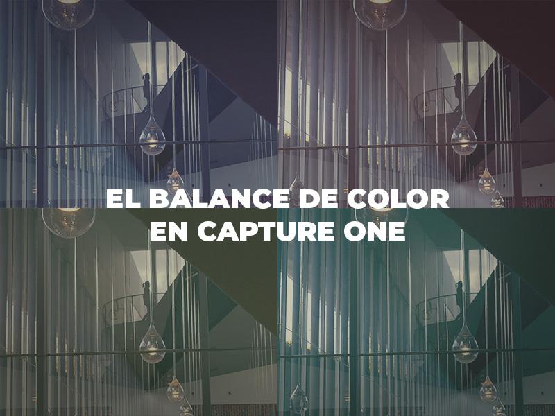 como usar el balance de color en capture one