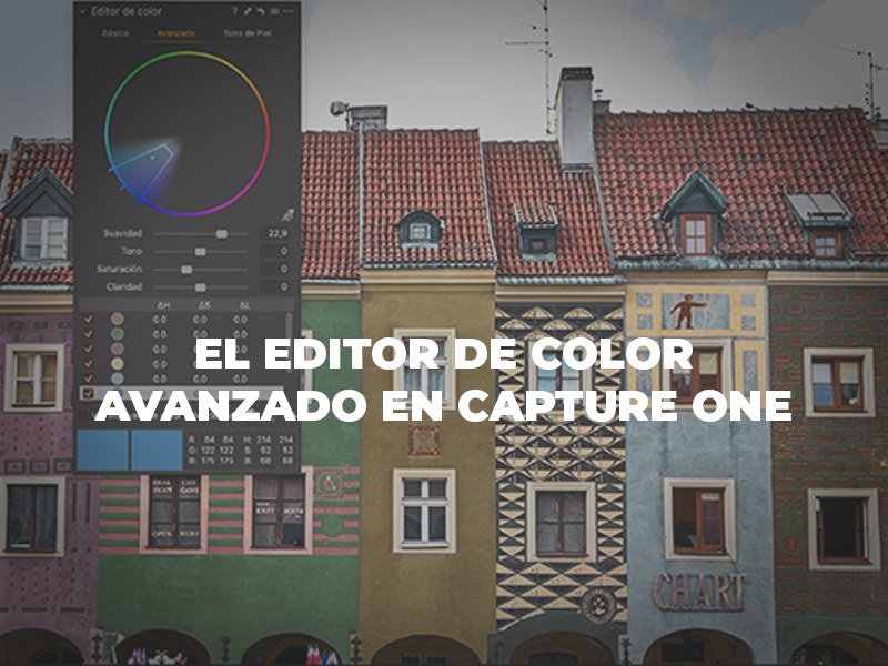 Editor de color avanzado en Capture One