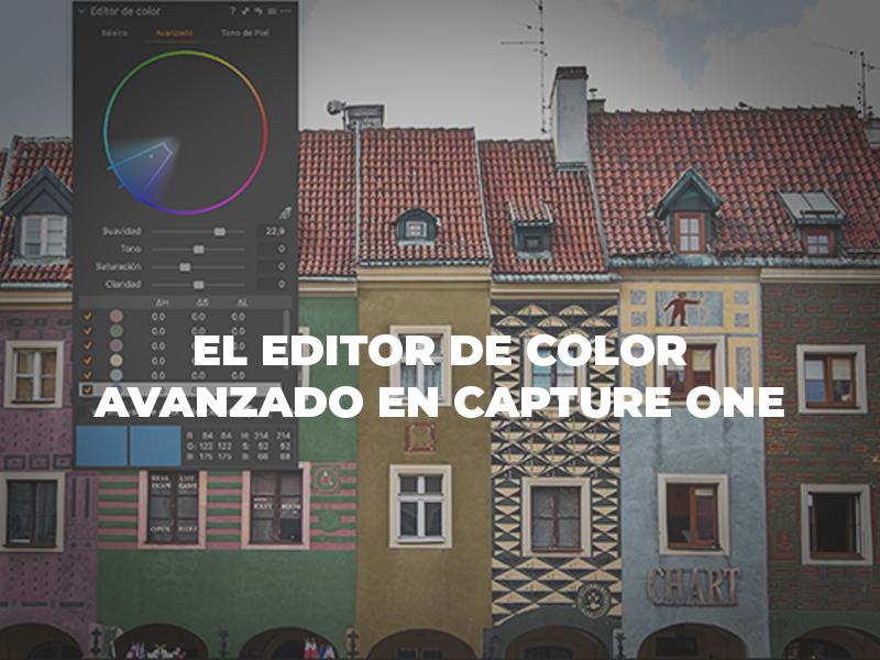 Editor de color avanzado en Capture One