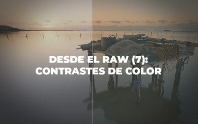 Desde el RAW (7): Contrastes de color