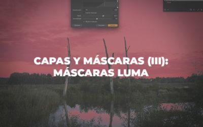 Capas y máscaras (III): Máscaras Luma